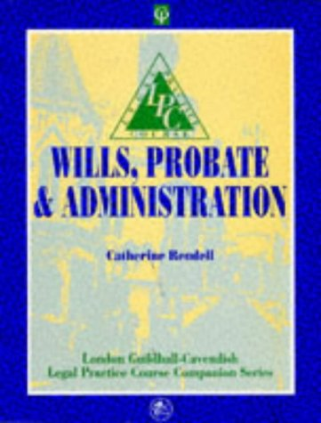 WILLS, PROBATE AND ADMINISTRATION