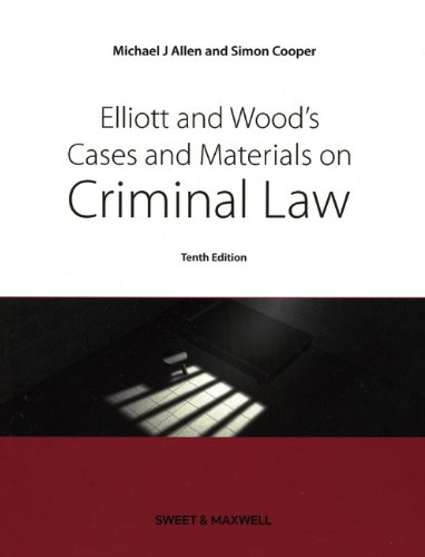 ELLIOTT & WOOD'S CASES & MATERIAL ON CRIMINAL LAW