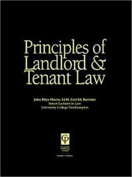 PRINCIPLES OF LANDLORD AND TENANT