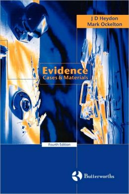 EVIDENCE: CASES AND MATERIALS