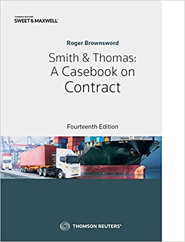 SMITH & THOMAS: A CASEBOOK ON CONTRACT