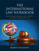 THE INTERNATIONAL LAW WORKBOOK