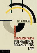AN INTRODUCTION TO INTERNATIONAL ORGANIZATIONAL LAW