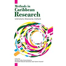 METHODS IN CARIBBEAN RESEARCH: LITERATURE, DISCOURSE