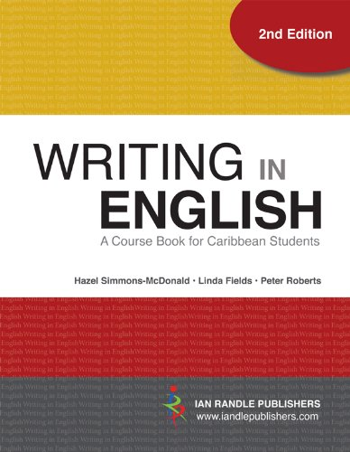 WRITING IN ENGLISH - A COURSE BOOK FOR CARIBBEAN ST...