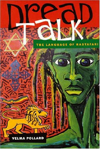 DREAD TALK - THE LANGUAGE OF RASTAFARI