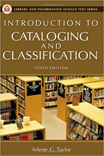 INTRODUCTION TO CATALOGING & CLASSIFICATION