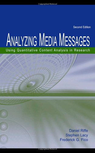 ANALYZING MEDIA MESSAGES USING QUANTITATIVE CONTENT.....