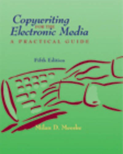 COPYWRITING FOR THE ELECTRONIC MEDIA: A PRACTICE GUIDE