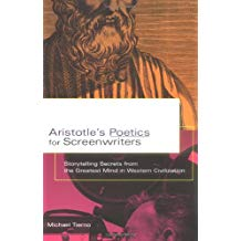 ARISTOTLE'S POETICS FOR SCREENWRITERS: STORYTELLING SECRETS
