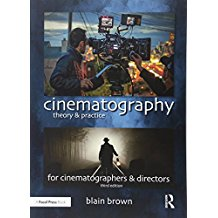 CINEMATOGRAPHY: THEORY AND PRACTICE, IMAGE MAKING