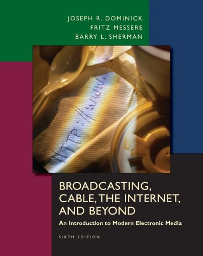 BROADCASTING CABLE, THE INTERNET AND BEYOND