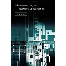 INTERCONNECTING THE NETWORK OF NETWORKS