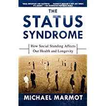 THE STATUS SYNDROME: HOW SOCIAL STANDING AFFECTS OUR HEALTH