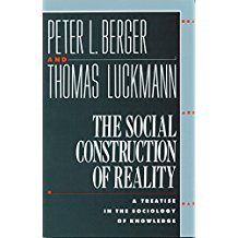 THE SOCIAL CONSTRUCTION OF REALITY: A TREATISE IN THE...
