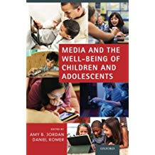 MEDIA AND THE WELL-BEING OF CHILDREN & ADOLESCENTS