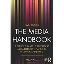 THE MEDIA HANDBOOK: A COMPLETE GUIDE TO ADVERTISING MEDIA...