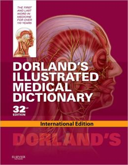 DORLAND'S ILLUSTRATED MEDICAL DICTIONARY - DVD INCLUDED
