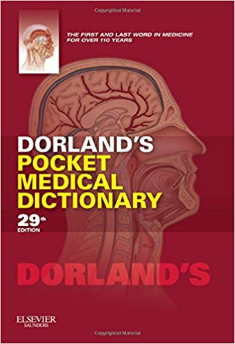 DORLANDS POCKET MEDICAL DICTIONARY