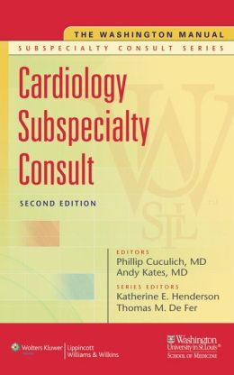 THE WASHINGTON MANUAL OF CARDIOLOGY