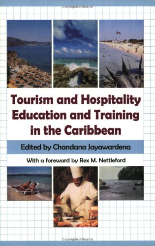TOURISM AND HOSPITALITY EDUCATION AND TRAINING IN THE C'BEAN