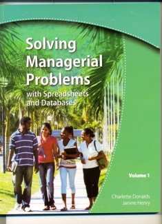 SOLVING MANAGERIAL PROBLEMS - WITH SPEADSHEETS & DATABASES