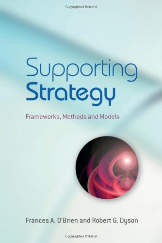 SUPPORTING STRATEGY: FRAMEWORK METHODS AND MODELS