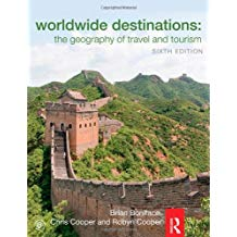 WORLWIDE DESTINATIONS: THE GEOGRAPHY OF TRAVEL