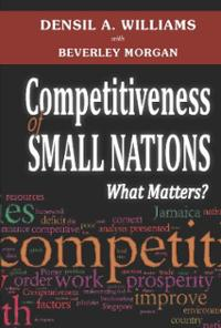 COMPETITIVENESS OF SMALL NATIONS : WHAT MATTERS