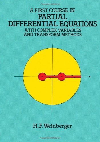 A FIRST COURSE IN PARTIAL DIFFERENTIAL EQUATIONS WITH