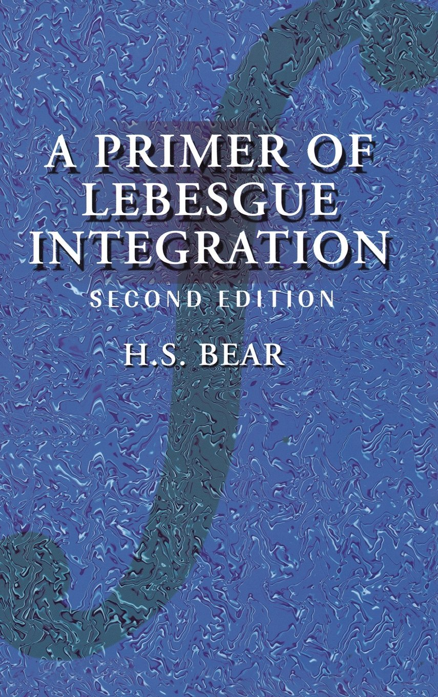 A PRIMER OF LEBESGUE INTEGRATION