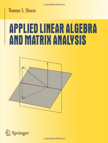 APPLIED LINEAR ALGEBRA AND MATRIX ALALYSIS
