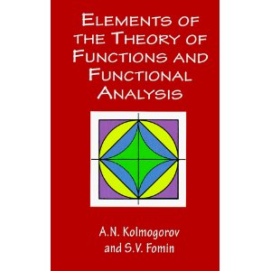 ELEMENTS OF THE THEORY OF FUNCTIONS & FUNCTIONAL ANALYSIS