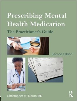 PRESCRIBING MENTAL HEALTH MEDICATION: PRACTIONER'S GUIDE