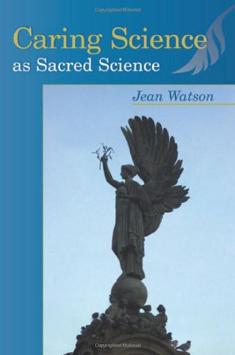 CARING SCIENCES AS SACRED SCIENCE