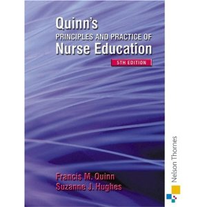 THE PRINCIPLES & PRACTICE OF NURSE EDUCATION
