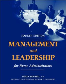 MANAGEMENT AND LEADERSHIP FOR NURSE MANAGER