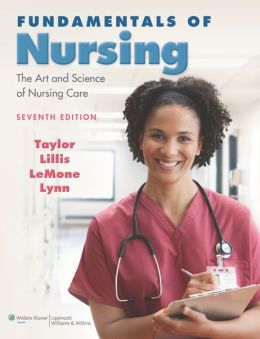 FUNDAMENTALS OF NURSING: THE ART & SCIENCE OF NURSING CARE