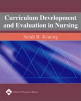 CURRICULUM DEVELOPMENT AND EVALUATION IN NURSING