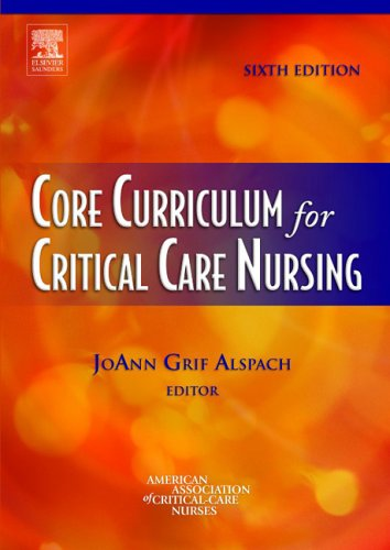 AACN CORE CURRICULUM FOR CRITICAL CARE NURSING