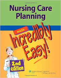 NURSING CARE PLANNING MADE INCREDIBLY EASY