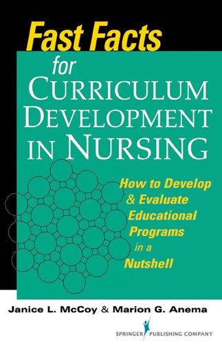 FAST FACTS FOR CURRICULUM DEVELOPMENT IN NURSING: HOW TO...