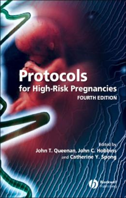 PROTOCOLS FOR HIGH RISK PREGNANCIES