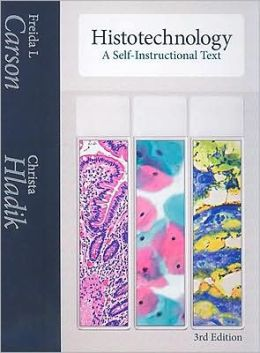 HISTOTECHONOLOGY : A SELF-INSTRUCTIONAL TEXT