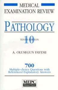 MEDICAL EXAMINATION REVIEW PATHOLOGY 10 EDN.