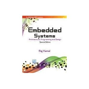 EMBEDDED SYSTEMS: ARCHITECTURE, PROGRAMMING AND DESIGN