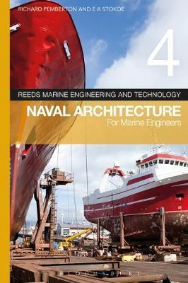 REEDS VOLUME 4 - NAVAL ARCHITECTURE FOR MARINE ENGINEERS