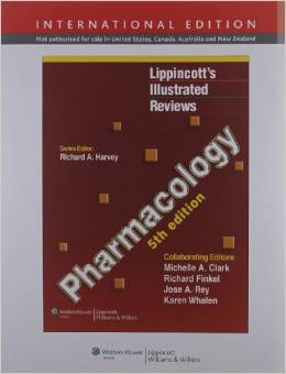 LIPPINCOTTS ILLUSTRATED REVIEWS: PHARMACOLOGY ...