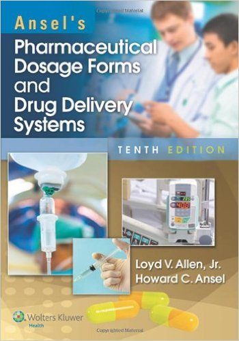 ANSEL'S PHARMACEUTICAL DOSAGE FORMS AND DRUG DELIVERY SYS...