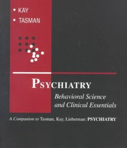 PSYCHIATRY: BEHAVIOURAL SCIENCE & CLINICAL ESSENTIALS